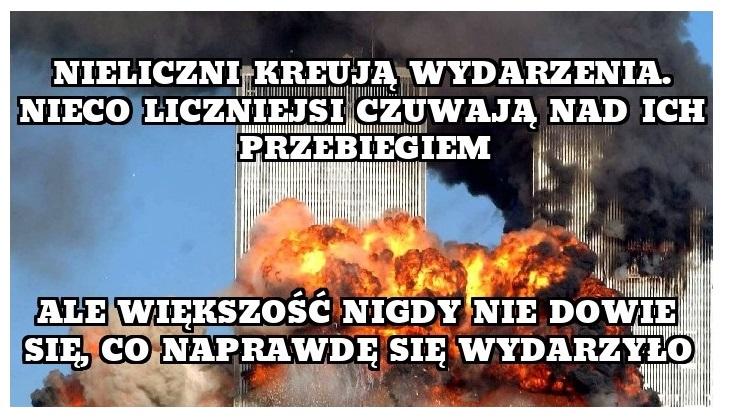 DLA NIEKTÓRYCH ZAMACHY Z 11 WRZEŚNIA 2001 WCALE ZASKOCZENIEM NIEBYŁY..