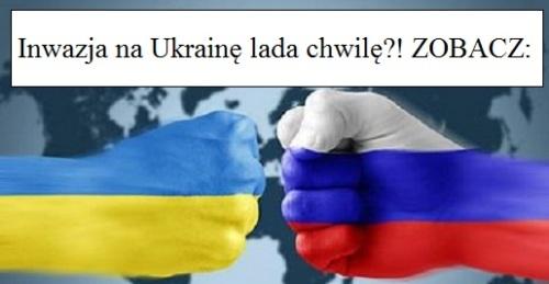 Ukraina Rosja wojna
